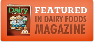 Featured in Dairy Foods Magazine