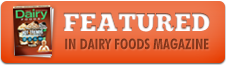 Honey Hill Farms was Featured in Dairy Foods Magazine